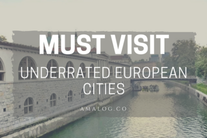 UNDERRATED EUROPEAN CITIES